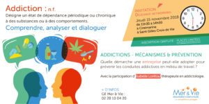 Atelier sur les addictions en entreprise - Le groupement Mer & Vie à l'écoute des entreprises en Vendée pour intégrer des salariés en CDD ou CDI - Le GE Mer & Vie spécialiste du temps partagé et des compétences mutualisées pour les entreprises des secteurs de Saint Gilles Croix de Vie, Aizenay et la Roche-sur-Yon